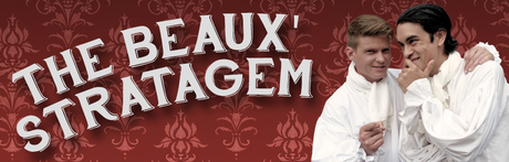 The Beaux' Stratagem February/March 2015